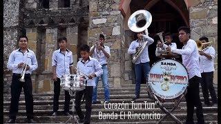 Banda El Rinconcito - Corazón Tun Tun