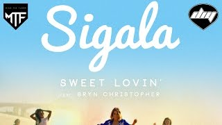 SIGALA feat. BRYN CHRISTOPHER - Sweet lovin' [Official]