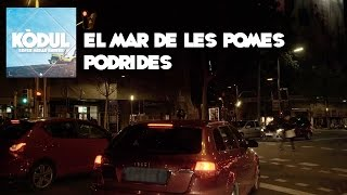 KÒDUL - 07. El mar de les pomes podrides (lyric video)