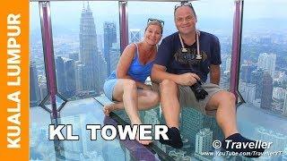 KL TOWER KUALA LUMPUR - Menara KL Tower - Kuala Lumpur travel videos