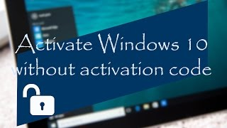 Windows 10 Activation free 2017 updated (without activation key)|| Activate any version of windows