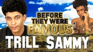 TRILL SAMMY - Before They Were Famous - Uber Everywhere