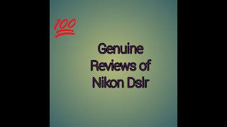 Reviews of Nikon D3400