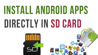 How to Install Android Apps onto SDCard By Default