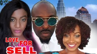 Love Is Not For Sell Season 1   - Latest Nigerian Nollywood Movie