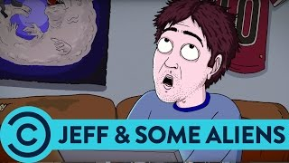 The Mating Ritual Of The Human - Jeff & Some Aliens | Comedy Central
