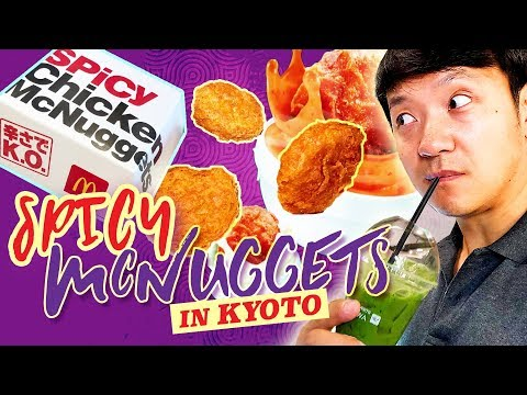 SPICY McDonald's McNuggets and TRADITIONAL Dessert in Kyoto Japan