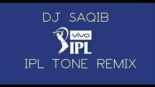 Vivo IPL Tone Remix│2017│DJ SAQIB│FL Studio