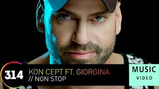 Kon Cept ft. Giorgina - Non Stop (Official Music Video HD)