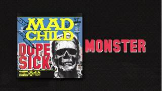 Madchild - MONSTER (Track 3 from DOPE SICK - IN STORES NOW!)