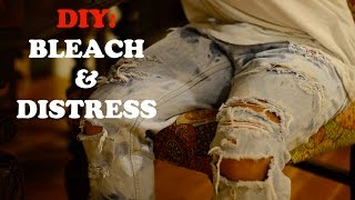 DIY TUTORIAL: FASTEST AND EASIEST WAY TO DISTRESS AND BLEACH DENIM JEANS