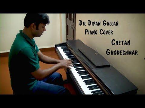 Xxx Mp4 Dil Diyan Gallan Piano Cover By Chetan Ghodeshwar 3gp Sex