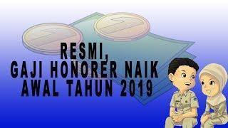 Resmi, Gaji Honorer Naik Tahun 2019