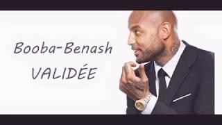 Validée(Lyrics/Paroles)- Booba feat Benash