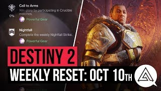 DESTINY 2 | Weekly Reset - IRON BANNER, Powerful Gear, Nightfall & Milestones (October 10th)