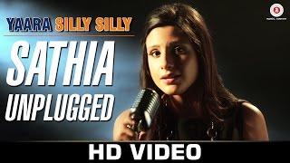Sathia Unplugged - Yaara Silly Silly | Mehak Suri | Paoli Dam & Parambrata Chatterjee.
