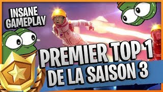FIRST TOP 1 SAISON 3 DE FORTNITE?!?! INSANE GAMEPLAY !!!!!!!!!!!!!!!!!!!!!!!!!!!!!!