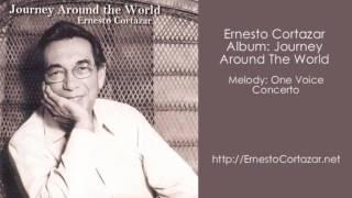 One Voice Concerto - Ernesto Cortazar