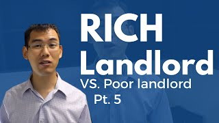 Rich Landlord, Poor Landlord - Part 5:  How To Attract The Right Tenants