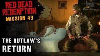 Red Dead Redemption - Mission #49 - The Outlaw's Return (Xbox One)