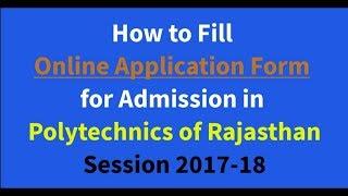 Polytechnic First Year Admission 2017-2018 | Rajasthan पॉलिटेक्निक प्रथम वर्ष एडमिशन फॉर्म भरना |