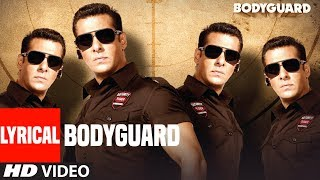 Lyrical: Bodyguard Title  Song    Feat. Salman Khan, Katrina Kaif