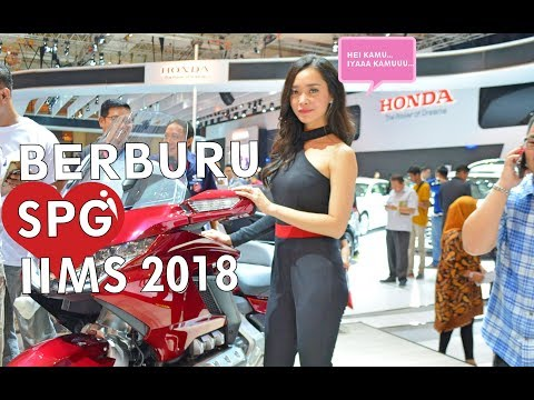 Berburu SPG Cantik di Indonesia International Motor Show (IIMS) 2018