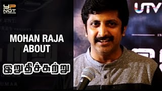 Irudhi Suttru is Not Less Than A Hollywood Movie | Mohan Raja | Sudha Kongara | R Madhavan