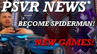 PSVR News | Spiderman Homecoming VR | Ghost Theory | E3 | New Games