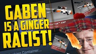 GABEN IS A RACIST! - CS GO Case Opening