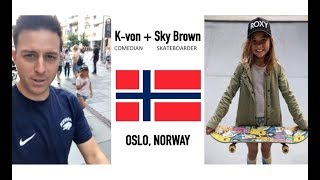 K-von hangs out with famous skater Sky Brown...