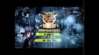 CID - Giraftaar - 11th April 2014 @10pm