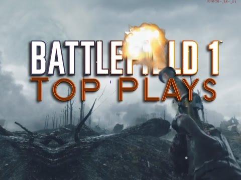 watch Battlefield 1 Top Plays EXTRA #3