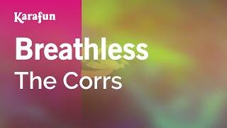 Karaoke Breathless - The Corrs *