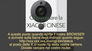 Xiaomi 1080P XiaoFang Hack versione Cinese