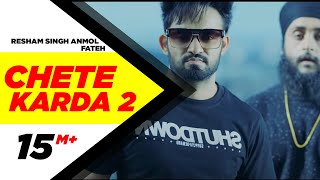 Chete Karda 2 (Full Song) | Resham Singh Anmol Feat Fateh | Latest Punjabi Song 2017 | Speed Records
