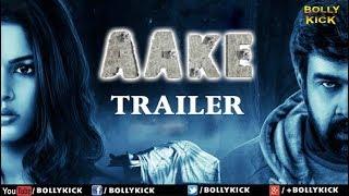 Aake Official Hindi Trailer 2018 | Hindi Dubbed Movies 2018 Full Movie | Hindi Dubbed Trailers