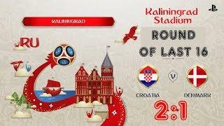 Croatia - Denmark,  FIFA 18 World Cup 2018 Russia Prediction Games (Round of last 16)