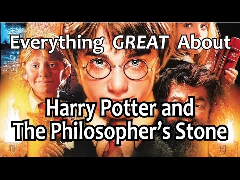 Everything GREAT About Harry Potter and The Philosopher s Stone