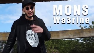MONS - Wa3rine (official clip)