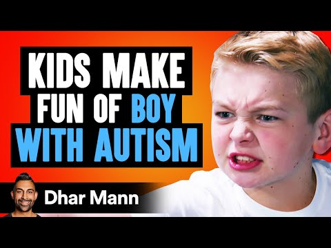 Kids MAKE FUN OF Boy With AUTISM Instantly Regret It Dhar Mann