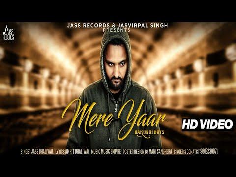Mere Yaar | (Full Song) | Jass Dhaliwal | New Punjabi Songs 2018 | Latest Punjabi Songs 2018
