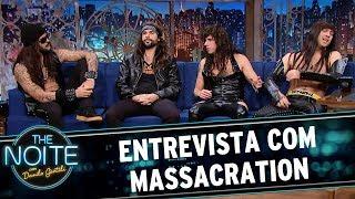 Entrevista com Massacration | The Noite (23/06/17)