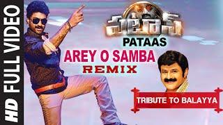 Arey O Samba Remix Full Video Song | Pataas HD Video | Tribute To Balayya | N. Kalyan Ram, Shruthi