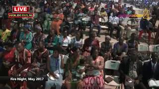 Fire and Miracle Night May 2017 WITH APOSTLE JOHNSON SULEMAN