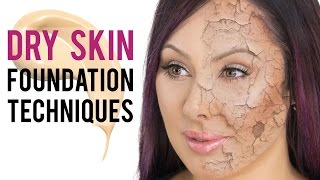 Best Foundation Techniques for Dry Skin   Pretty Smart