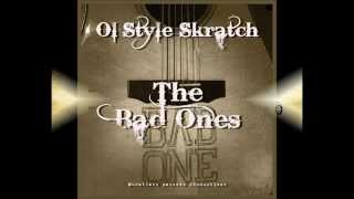 11 - House of the Rising Sun - The Bad Ones - Ol' Style Skratch