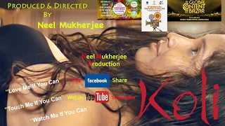 Koli | Bengali Erotic Short Film | Teaser 8 | Neel Mukherjee Production