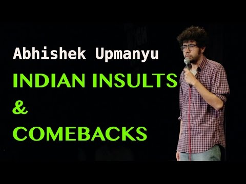 Xxx Mp4 Indian Insults Comebacks Stand Up Comedy By Abhishek Upmanyu 3gp Sex