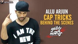 Allu Arjun Cap Tricks | Lover Also Fighter Also Song | Behind The Scenes | NSNI | #FlipItLikeSurya